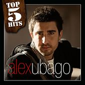 Play & Download TOP5HITS Alex Ubago by Alex Ubago | Napster