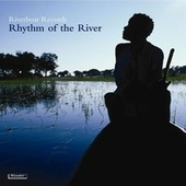Rhythm Of The River by Various Artists