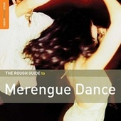 Play & Download Rough Guide: Merengue Dance by Various Artists | Napster