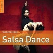 Play & Download Rough Guide: Salsa Dance by Various Artists | Napster