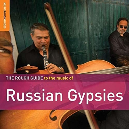 Rough Guide: Russian Gypsies by Various Artists