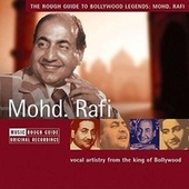 Play & Download Rough Guide: Mohd. Rafi by Mohd. Rafi | Napster