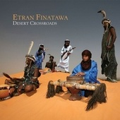 Play & Download Desert Crossroads by Etran Finatawa | Napster