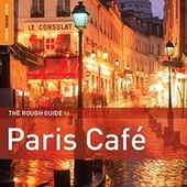 Rough Guide: Paris Café by Various Artists