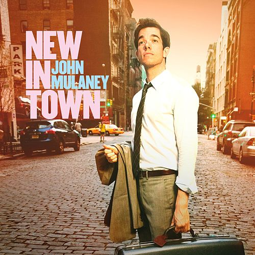 Play & Download New In Town by John Mulaney | Napster