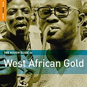 Play & Download Rough Guide: West African Gold by Various Artists | Napster
