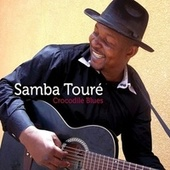 Crocodile Blues by Samba Touré