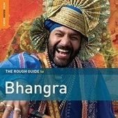Play & Download Rough Guide: Bhangra by Various Artists | Napster