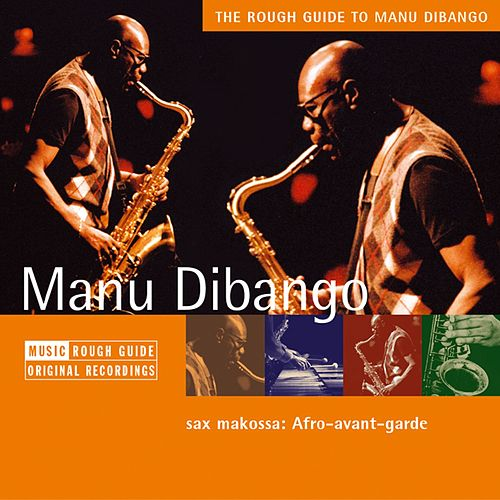 Play & Download Rough Guide: Manu Dibango by Manu Dibango | Napster