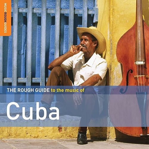 Play & Download Rough Guide: Cuba by Various Artists | Napster