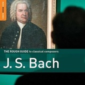 Play & Download Rough Guide: Bach by Various Artists | Napster