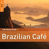 Rough Guide: Brazilian Café by Various Artists
