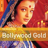 Rough Guide: Bollywood Gold by Various Artists