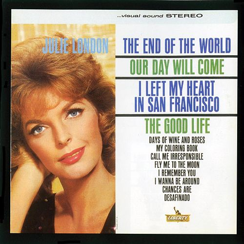Play & Download The End Of The World by Julie London | Napster