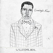 Evening's Kiss by Willis Earl Beal