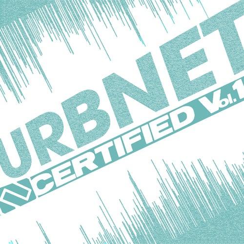 URBNET Certified Vol. 1 by Various Artists