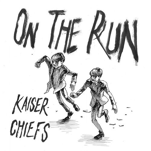 On The Run by Kaiser Chiefs