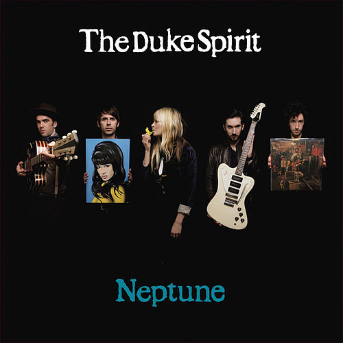 Play & Download Neptune by The Duke Spirit | Napster