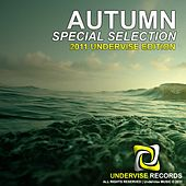 Play & Download Autumn Special Selection 2011 Undervise Edition by Various Artists | Napster