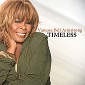 Play & Download Timeless by Vanessa Bell Armstrong | Napster