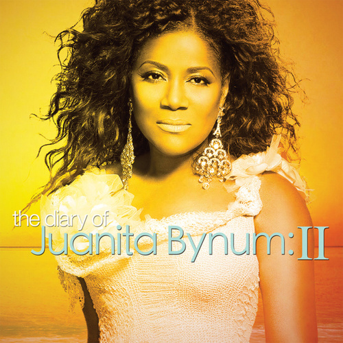 Play & Download The Diary Of Juanita Bynum II by Juanita Bynum | Napster