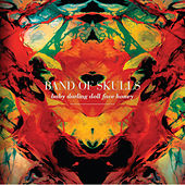 Play & Download Baby Darling Doll Face Honey by Band of Skulls | Napster