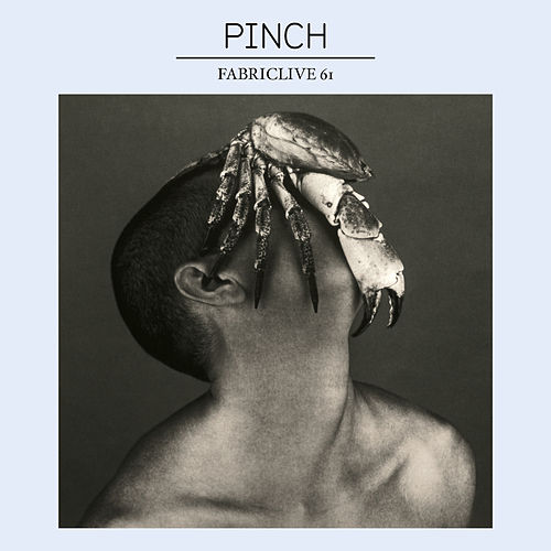 Play & Download FABRICLIVE 61: Pinch by Various Artists | Napster