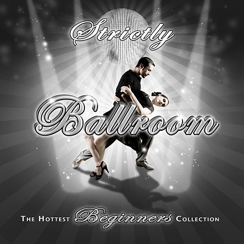 Strictly Ballroom Beginners by Various Artists