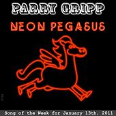 Play & Download Neon Pegasus - Single by Parry Gripp | Napster