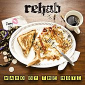 Waho By The Hoti - Single von Rehab