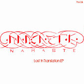 Play & Download Lost in Translation EP by Namaste | Napster