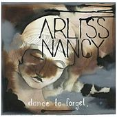 Dance To Forget by Arliss Nancy