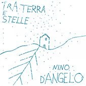Play & Download Tra Terra 'E Stelle by Nino D'Angelo | Napster