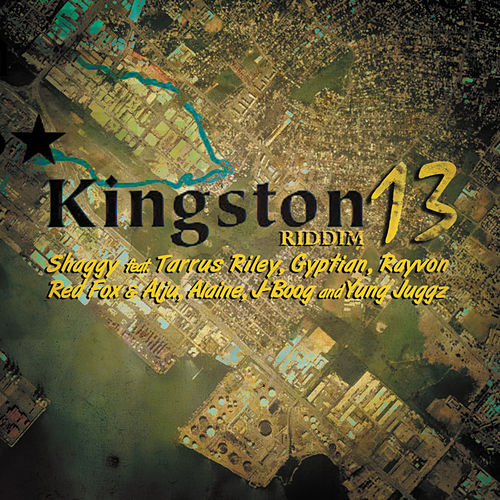 Play & Download Kingston 13 Riddim by Various Artists | Napster