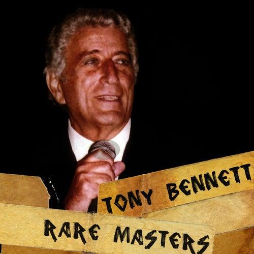 Play & Download Tony Bennett: Rare Masters by Tony Bennett | Napster