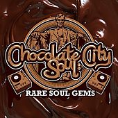Chocolate City Soul: Rare Soul Gems by Various Artists