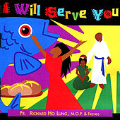 I Will Serve You by M.O.P.