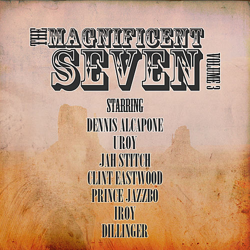 Magnificent Seven Vol 3 by Various Artists