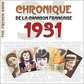 Play & Download The French Song / Chronique de la Chanson Française  - 1931, Vol. 8 by Various Artists | Napster