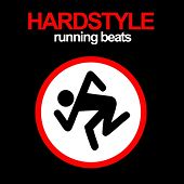 Hardstyle Running Beats by Various Artists