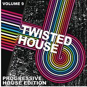 Play & Download Twisted House (Volume 9) by Various Artists | Napster