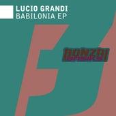 Babilonia EP by Lucio Grandi