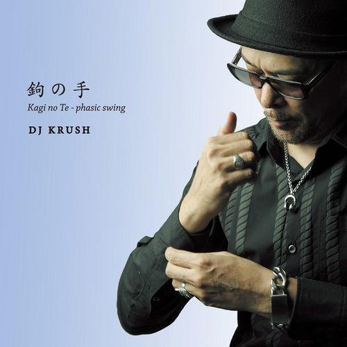 Play & Download Kagi No Te - Phasic Swing by DJ Krush | Napster