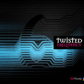 Play & Download Twisted Frequency Recordings - Six Years by Various Artists | Napster
