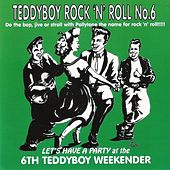 Play & Download Teddyboy Rock'n'Roll (6th Teddyboy Weekender) by Various Artists | Napster