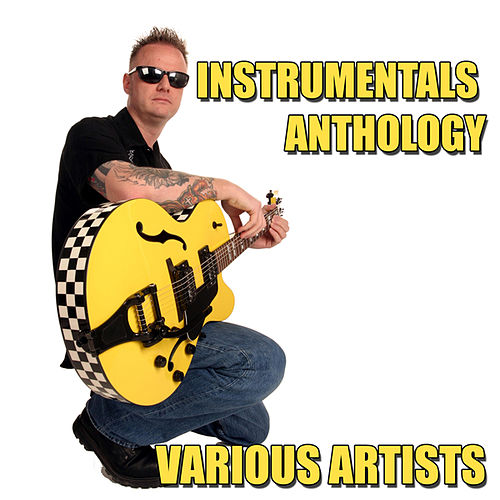 Play & Download Instrumentals Anthology by Various Artists | Napster