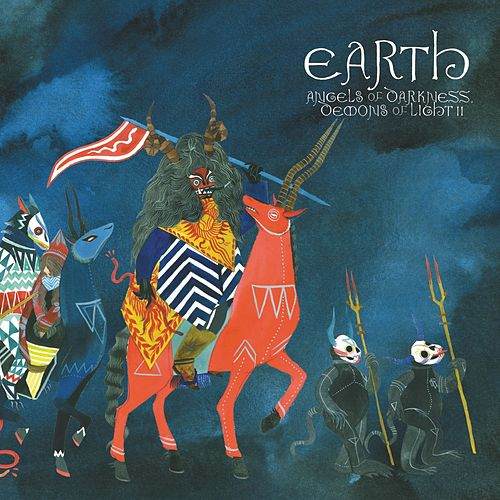Play & Download Angels Of Darkness, Demons Of Light 2 by Earth | Napster