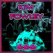 Play & Download 666 by Kim Fowley | Napster