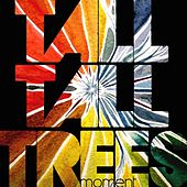 Play & Download Moment by Tall Tall Trees | Napster