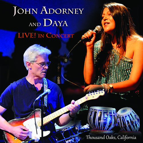 Play & Download John Adorney & Daya LIVE! in Concert by John Adorney | Napster